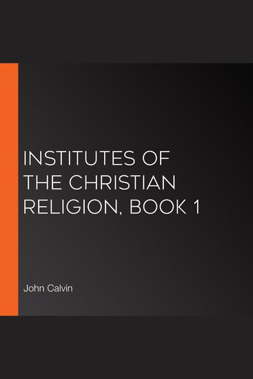 Institutes of the Christian Religion Book 1 - cover