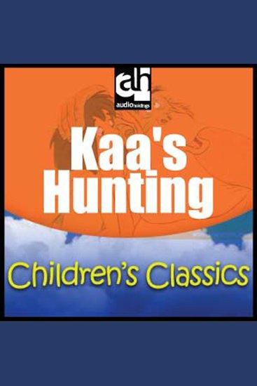 Kaa's Hunting - Children's Classics - cover