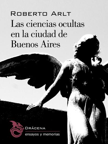 Las ciencias ocultas en la ciudad de Buenos Aires - cover