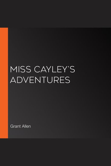 Miss Cayley's Adventures - cover