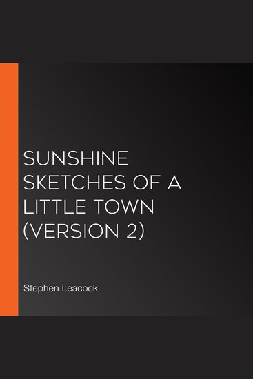 Sunshine Sketches of a Little Town (version 2) - cover
