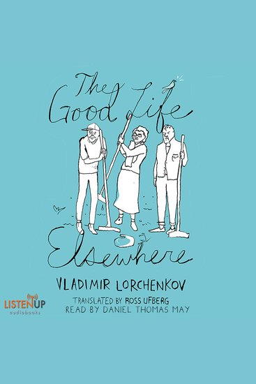 The Good Life Elsewhere - cover