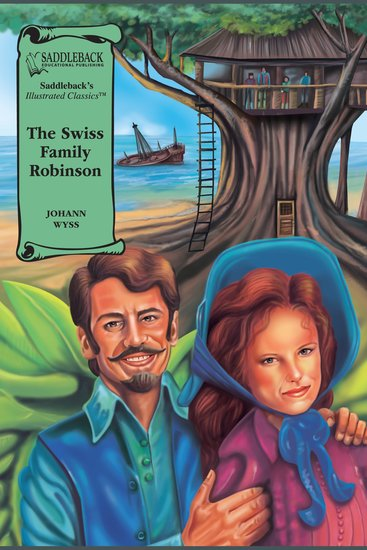 Swiss Family Robinson The (A Graphic Novel Audio) - Illustrated Classics - cover
