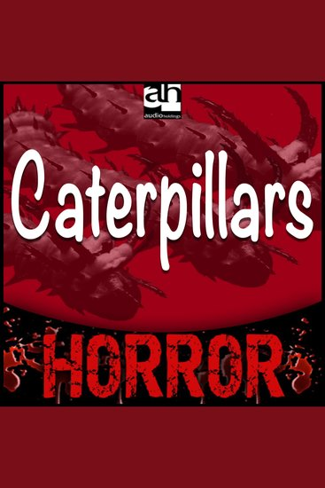 Caterpillars - A Tale of Terror - cover