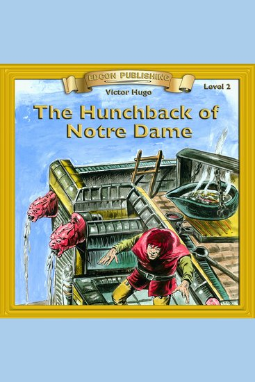literary analysis of the novel the hunchback of notre dame by victor hugo