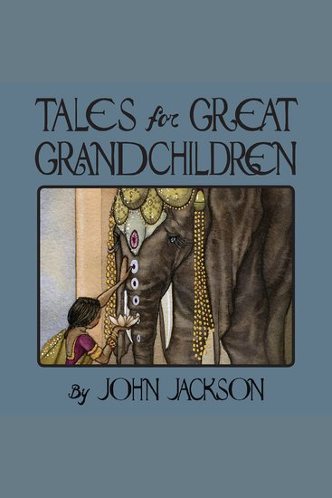Tales for Great Grandchildren - Traditional Tales from Ancient India and Nepal - cover