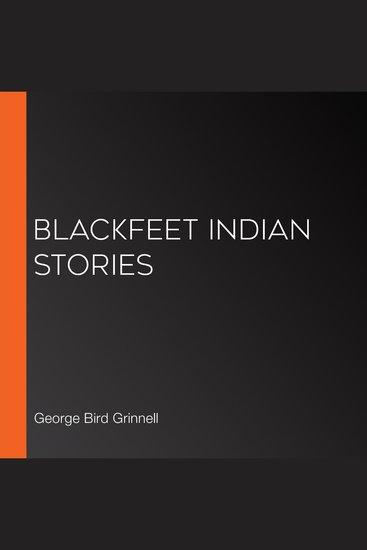 Blackfeet Indian Stories - cover