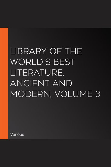 Library of the World's Best Literature Ancient and Modern volume 3 - cover
