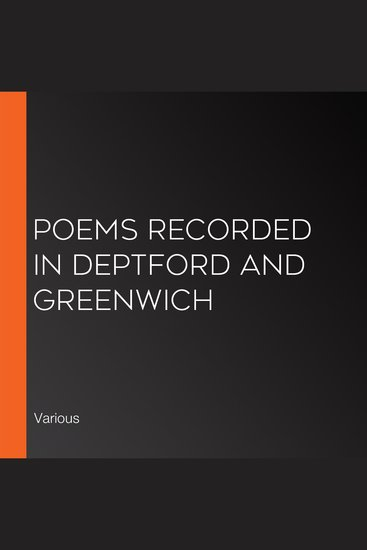 Poems Recorded in Deptford and Greenwich - cover