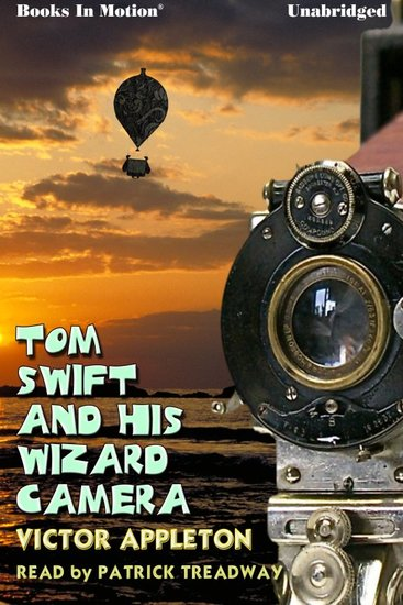 Tom Swift and His Wizard Camera - cover