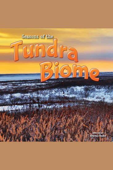 Seasons Of The Tundra Biome - cover