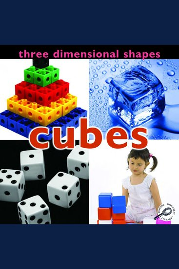 Three Dimensional Shapes: Cubes - cover