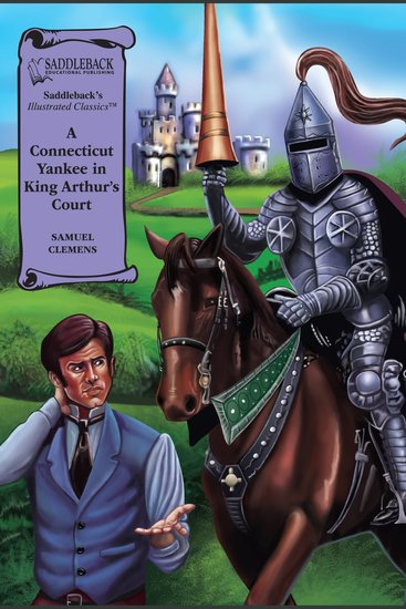Connecticut Yankee in King Arthur's Court A (A Graphic Novel Audio) - Illustrated Classics - cover