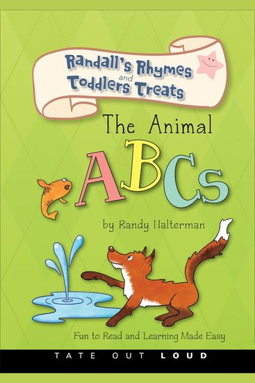 The Animal ABCs - Randall's Rhymes and Toddlers Treats - cover