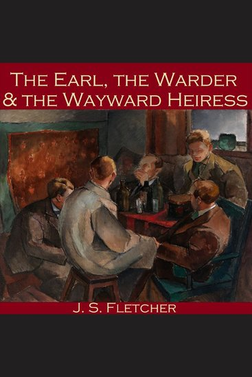 The Earl Warder and the Wayward Heiress - cover
