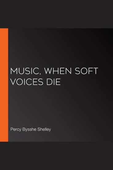 Music when soft voices die - cover