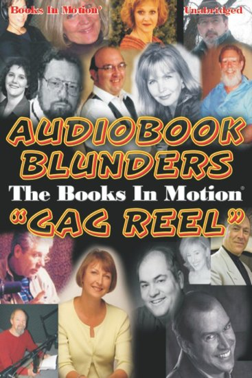 Audiobook Blunders - The Books In Motion 'Gag Reel' - cover