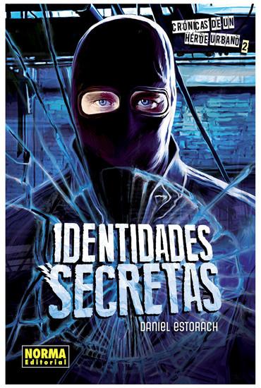Identidades Secretas - Crónicas de un héroe urbano 2 - cover