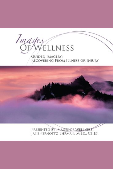 Guided Imagery - Recovering from Illness or Injury - cover