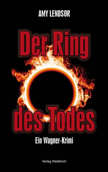 Der Ring des Todes - Ein Wagner Krimi - cover