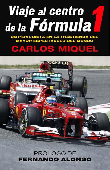 Viaje al centro de la Fórmula 1 - cover