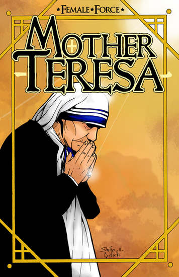 Female Force: Mother Teresa- A Graphic Novel - cover