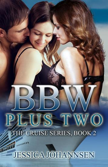 BBW Plus Two - The Cruise Series #2 - cover