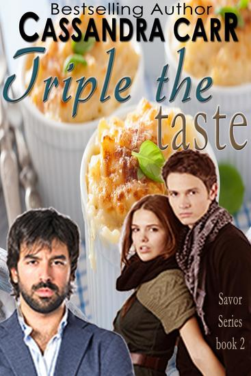Triple the Taste - Savor Series #2 - cover