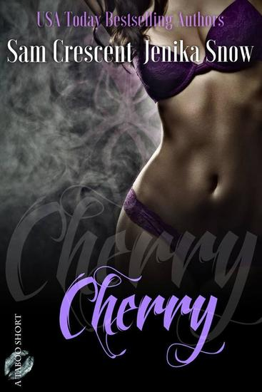 Cherry - A Taboo Short - cover