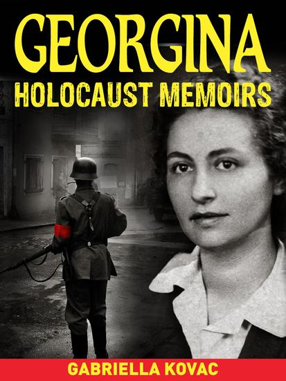 Georgina: Holocaust Survivor Stories - cover