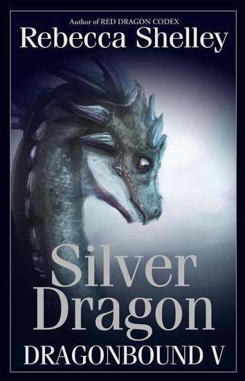 Dragonbound V: Silver Dragon - Dragonbound #5 - cover