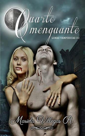 """Cuarto Menguante"" - Lunas Vampíricas #3 - cover"