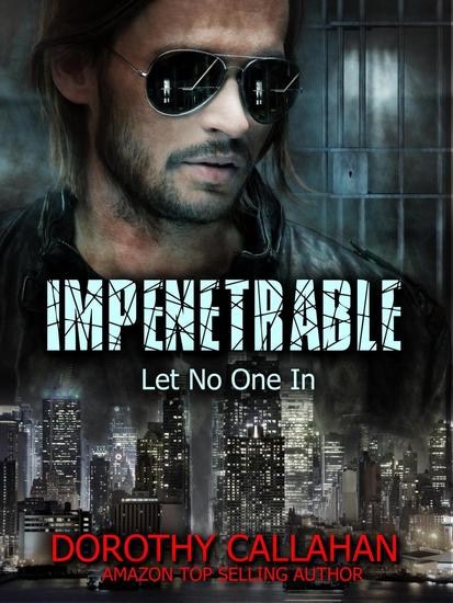 Impenetrable: Let No One In - cover