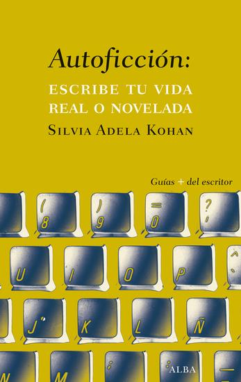 Autoficción: escribe tu vida real o novelada - cover