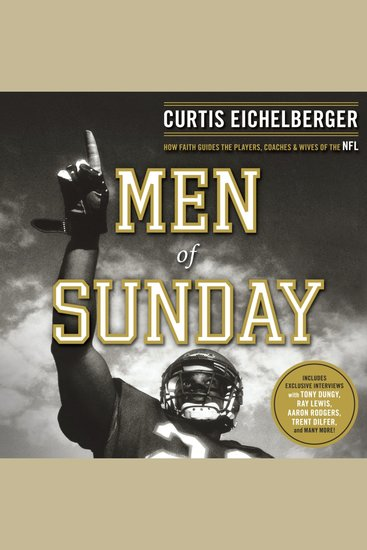 Men of Sunday - How Faith Guides the Players Coaches and Wives of the NFL - cover