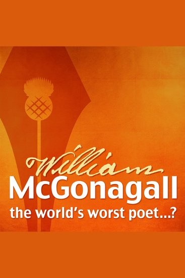 The Autobiography of William McGonagall - The World's Worst Poet? - cover