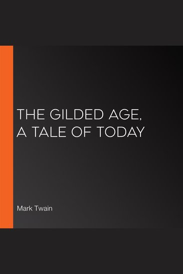 The Gilded Age A Tale of Today - cover
