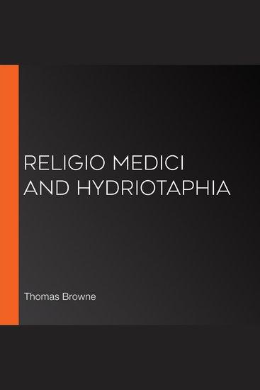 Religio Medici and Hydriotaphia - cover