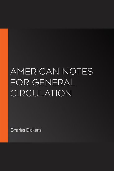American Notes for General Circulation - cover