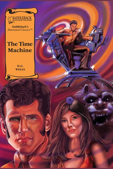 Time Machine The (A Graphic Novel Audio) - Illustrated Classics - cover