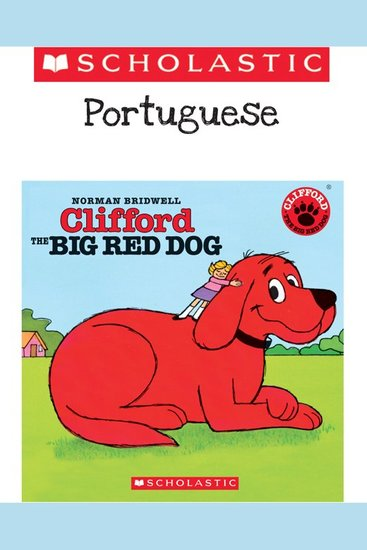 Clifford the Big Red Dog (Portuguese) - cover