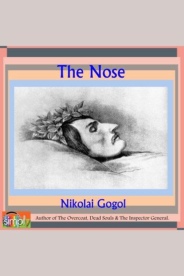 The Nose - A Nikolai Gogol Story - cover
