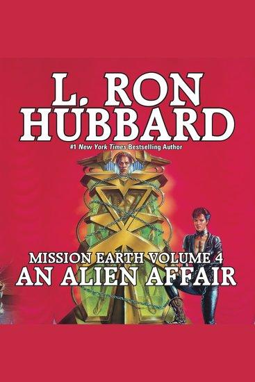 An Alien Affair - Mission Earth Volume 4 - cover