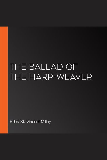 The Ballad of the Harp-Weaver - cover