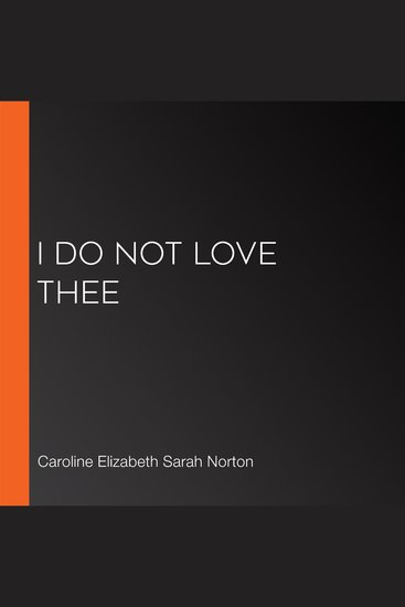 I Do Not Love Thee - cover