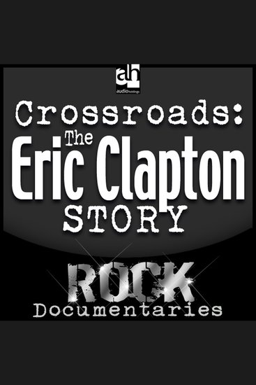 Crossroads - The Eric Clapton Story - cover