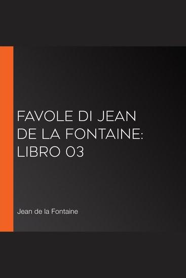 Favole di Jean de La Fontaine: Libro 03 - cover