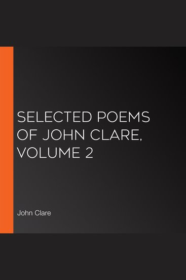 Selected Poems of John Clare Volume 2 - cover