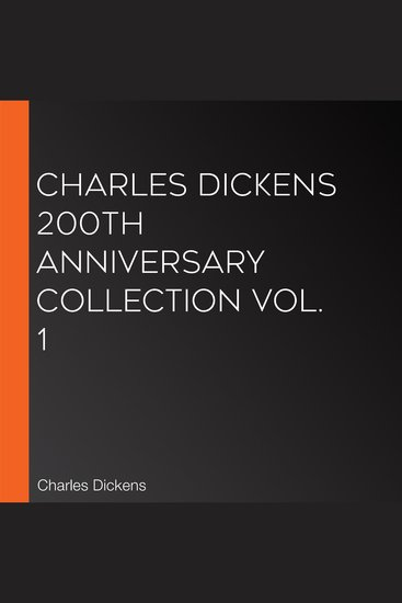 Charles Dickens 200th Anniversary Collection Vol 1 - cover