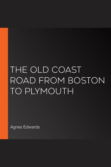 The Old Coast Road From Boston to Plymouth - cover
